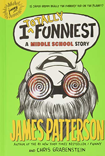 9780316405935: I Totally Funniest: A Middle School Story (I Funny)