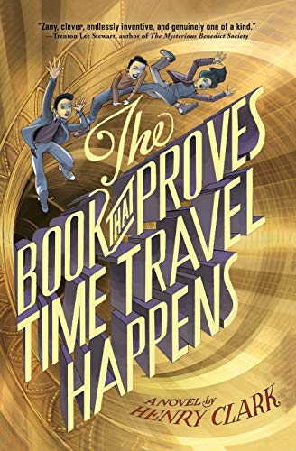 9780316406161: The Book That Proves Time Travel Happens