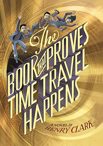 9780316406178: The Book That Proves Time Travel Happens