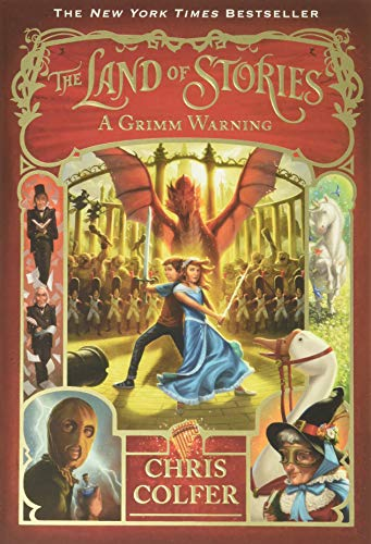 The Land of Stories: A Grimm Warning: Colfer, Chris