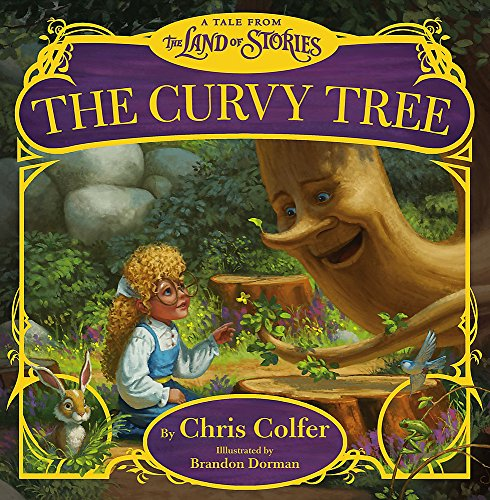 9780316406857: The Curvy Tree: A Tale from the Land of Stories