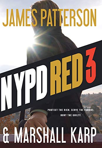 9780316406994: NYPD Red 3
