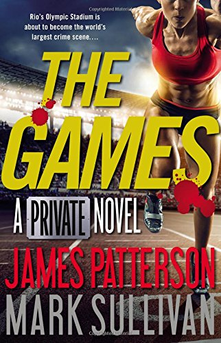 THE GAMES : A PRIVATE NOVEL: PATTERSON JAMES