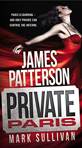 Private Paris: Patterson, James; Sullivan, Mark