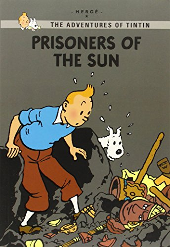 Prisoners of the Sun (The Adventures of Tintin: Young Readers Edition): Hergé