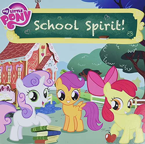 My Little Pony: School Spirit!: Alexander, Louise