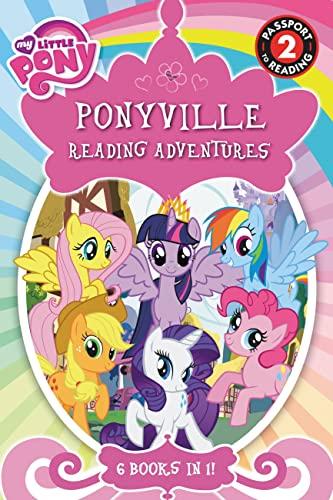 9780316410847: My Little Pony: Ponyville Reading Adventures (Passport to Reading Level 2)