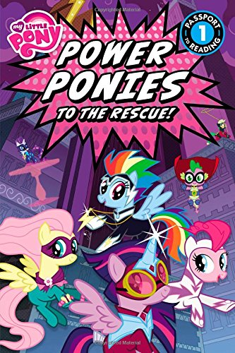 9780316410854: My Little Pony: Power Ponies to the Rescue! (Passport to Reading)