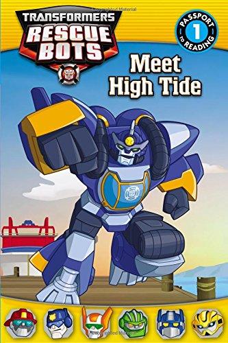 Transformers Rescue Bots: Meet High Tide: Passport to Reading Level 1 (Transformers Rescue Bots: ...