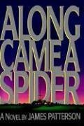 9780316414265: Along Came a Spider (Alex Cross)