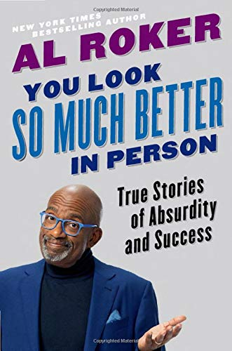 Book Cover: You Look So Much Better in Person: True Stories of Absurdity and Success