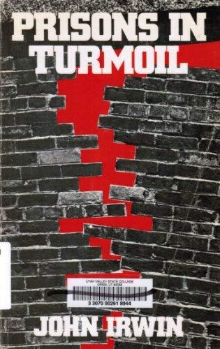 Prisons in Turmoil (0316432601) by Irwin, John