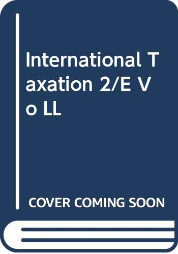 9780316432900: International Taxation 2/E Vo LL