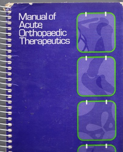 9780316434393: Manual of Acute Orthopaedic Therapeutics Therapeutics