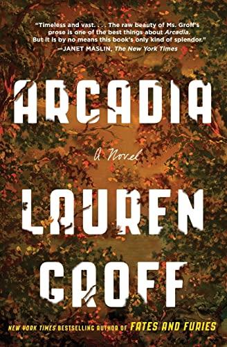 9780316434706: Arcadia: A Novel