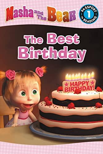 Masha and the Bear: The Best Birthday: Lauren Forte