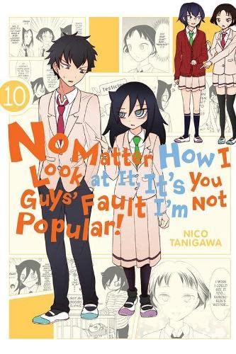 No Matter How I Look at It, It's You Guys' Fault I'm Not Popular!, Vol. 10: Yen Press