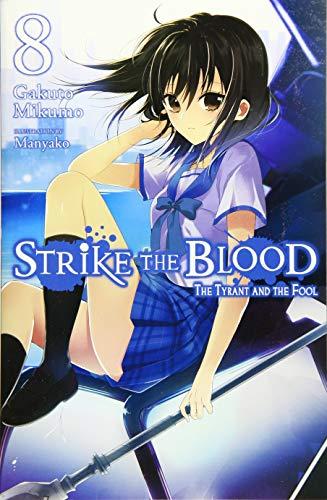 Strike the Blood, Vol. 8 (Light Novel): Mikumo, Gakuto