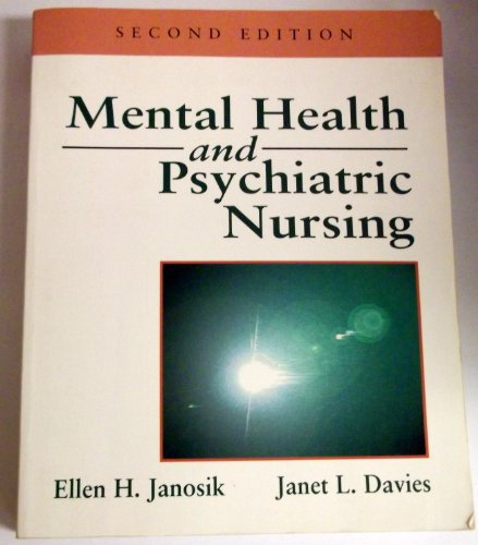 Mental Health and Psychiatric Nursing: Ellen Hastings Janosik,