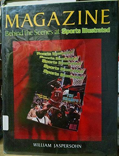 Magazine: Behind the Scenes at Sports Illustrated: Jaspersohn, William