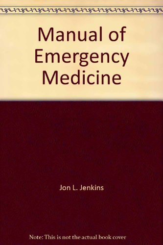 9780316460521: Manual of emergency medicine: Diagnosis and treatment (A Little Brown spiral manual)