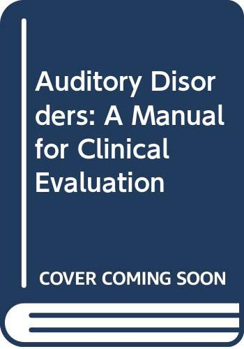 Auditory Disorders: A Manual for Clinical Evaluation: Jerger, Susan;Jerger, James