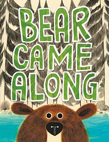 9780316464475: Bear Came Along