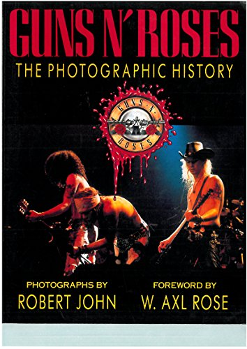 9780316466950: Guns N' Roses: The Photographic History