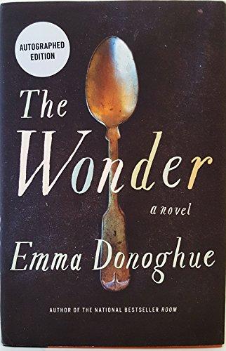 Wonder, The: Donoghue, Emma