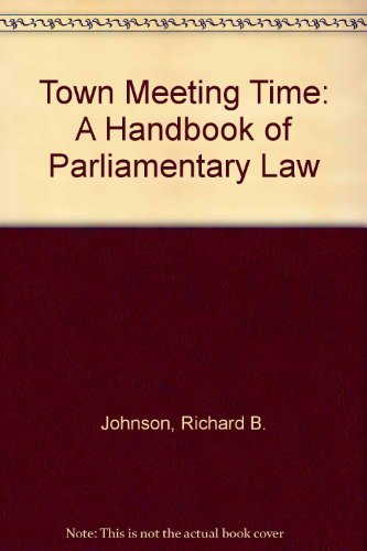 9780316467360: Town Meeting Time: A Handbook of Parliamentary Law