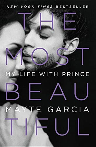 9780316468978: The Most Beautiful: My Life with Prince