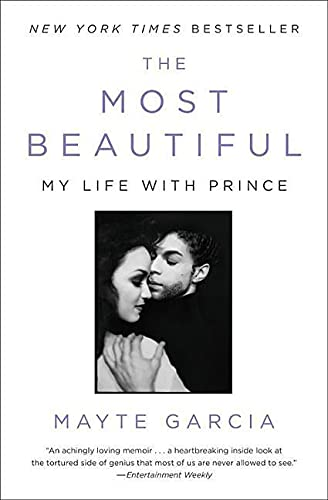 9780316468992: The Most Beautiful: My Life with Prince