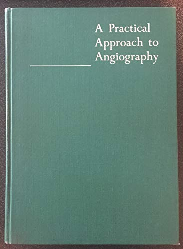 9780316469807: Practical Approach to Angiography