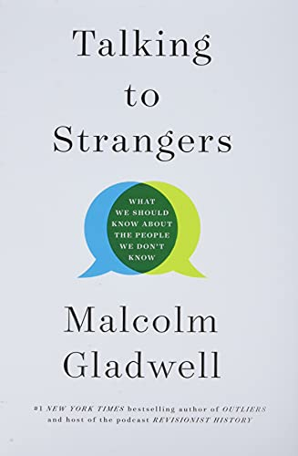 9780316478526: Talking to Strangers: What We Should Know about the People We Don't Know