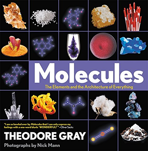 9780316480581: Molecules: The Elements and the Architecture of Everything
