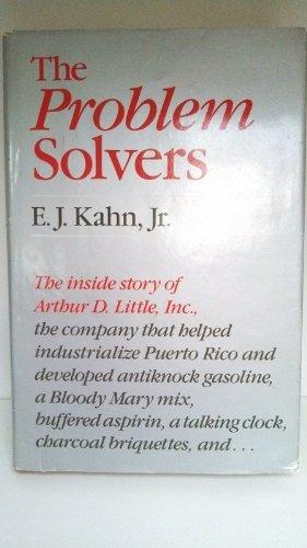 9780316482127: The Problem Solvers: A History of Arthur D. Little, Inc.