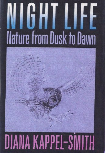 9780316483001: Night Life: Nature from Dusk to Dawn