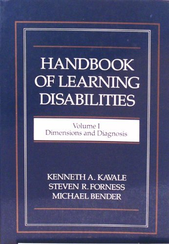 Handbook of Learning Disabilities: Volume I Dimensions: Kavale, Kenneth A.;Bender,