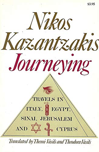 9780316483919: Journeying: Travels in Italy, Egypt, Sinai, Jerusalem and Cyprus