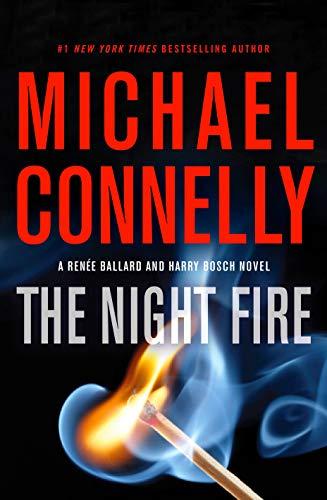 9780316485616: The Night Fire (Ballard and Bosch Novel)