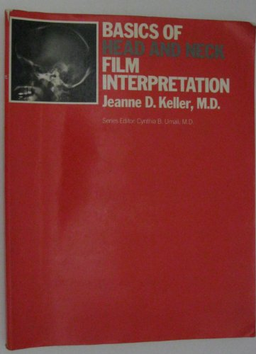 9780316486491: Basics of Head and Neck Film Interpretation