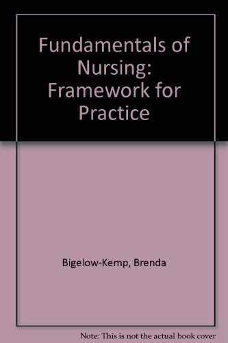 9780316488181: Fundamentals of Nursing: Framework for Practice
