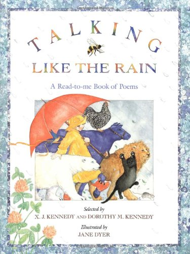 9780316488891: Talking Like the Rain: A Read-to-Me Book of Poems