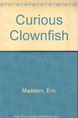 9780316488945: Curious Clownfish