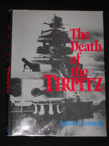 DEATH OF THE TIRPITZ