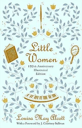 9780316489270: Little Women (Illustrated): 150th Anniversary Edition