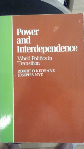 9780316489362: Power and Interdependence: World Politics in Transition