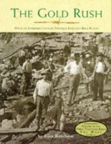 9780316490474: The Gold Rush (The West)