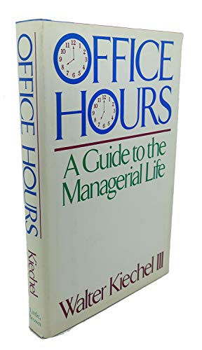 9780316491747: Office Hours: A Guide to the Managerial Life