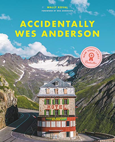 9780316492737: Accidentally Wes Anderson